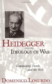 Cover of: Heidegger and the Ideology of War: Community, Death, and the West