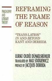 "Cover of: Reframing the Frame of Reason: ""Trans-Lation"" in and Beyond Kant and Derrida (Philosophy and Literary Theory)"