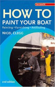 Cover of: How to Paint Your Boat | Nigel Clegg