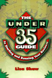 Cover of: The under-35 guide to starting and running your business
