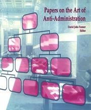 Cover of: Papers on the art of anti-administration