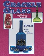 Cover of: Crackle Glass Identification & Value Guide, Book II (Crackle Glass) | Stan &B Arlene Weitman