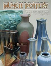 Cover of: Collector's encyclopedia of Muncie Pottery