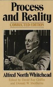 Cover of: Process and Reality (Gifford Lectures Delivered in the University of Edinburgh During the Session 1927-28)