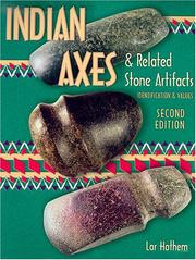 Cover of: Indian axes & related stone artifacts