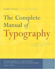 Cover of: The complete manual of typography by James Felici