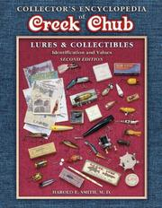 Collectors Encyclopedia of Creek Chub: Lures & Collectibles