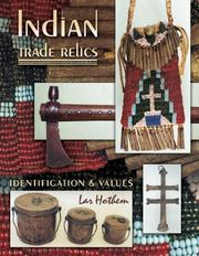 Cover of: Indian Trade Relics Identification & Values