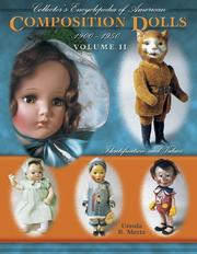 Cover of: Collector's Encyclopedia of American Composition Dolls 1900-1950