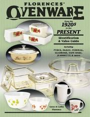 Cover of: Florence's Ovenware From The 1920s To The Present