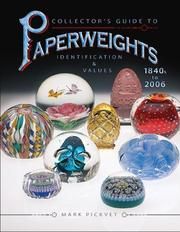 Cover of: Collector's guide to paperweights 1840s to 2006