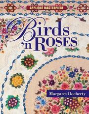 Cover of: Birds 'n Roses (Applique Masterpiece)