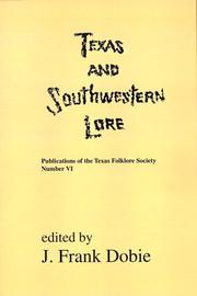 Cover of: Texas & Southwestern Lore (Publications of the Texas Folklore Socie Series, 6)