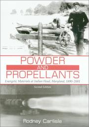 Cover of: Powder and Propellants | Rodney P. Carlisle