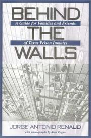 Cover of: Behind the Walls | Jorge Antonio Renaud