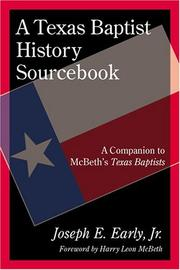 Cover of: A Texas Baptist History Sourcebook