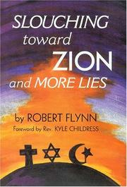 Cover of: Slouching Toward Zion And More Lies