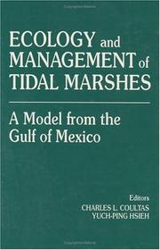 Cover of: Ecology and Management of Tidal MarshesA Model from the Gulf of Mexico (St. Lucie) | Charles L. Coultas