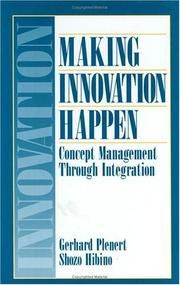 Cover of: Making Innovation Happen | Gerhard Plenert