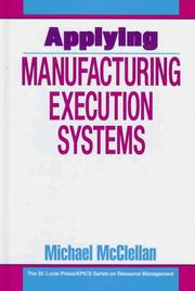 Cover of: Applying manufacturing execution systems