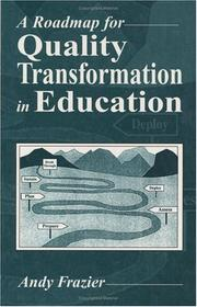 Cover of: A roadmap for quality transformation in education