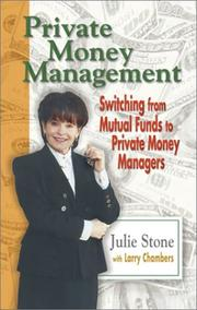 Private Money Management by Julie Stone, Larry Chambers