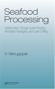 Cover of: Seafood Processing | Vazhiyil Venugopal