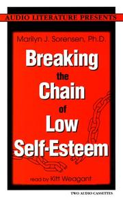 Cover of: Breaking the Chain of Low Self-Esteem |