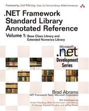 Cover of: .NET Framework Standard Library Annotated Reference, Volume 1