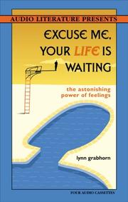 Cover of: Excuse Me, Your Life is Waiting |