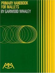 Cover of: Primary Handbook for Mallets | Garwood Whaley