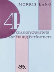 Cover of: 4 PERCUSSION QUARTETS FOR YOUNG PERFORMERS | Morris Lang