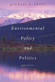 Environmental policy and politics by Michael E. Kraft