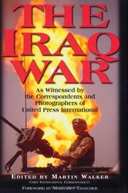 Cover of: The Iraq War: As Witnessed by the Correspondents and Photographers of United Press International