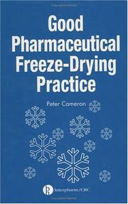 Cover of: Good pharmaceutical freeze-drying practice |