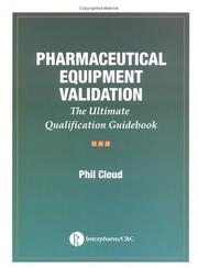 Cover of: Pharmaceutical equipment validation
