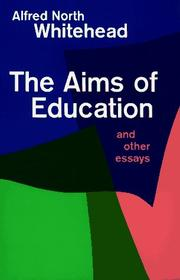 Cover of: The aims of education: and other essays.