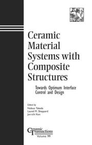 Ceramic Material Systems With Composite Structures by
