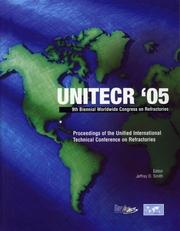 Cover of: Proceedings of the 2005 Unified International Technical Conference of Refractories (Ceramic Transactions)