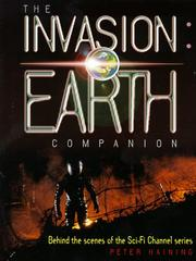 Cover of: The Invasion Earth companion: [behind the scenes of the Sci-Fi Channel series]