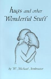 Cover of: Hugs and Other Wonderful Stuff