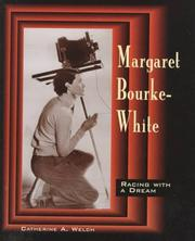 Cover of: Margaret Bourke-White | Catherine A. Welch