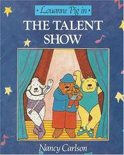 Cover of: The Talent Show (Nancy Carlson's Neighborhood)