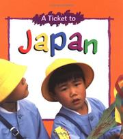 Cover of: A ticket to Japan