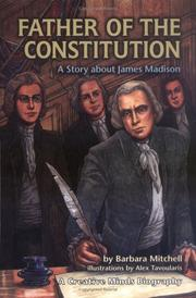 Cover of: Father of the Constitution | Barbara Mitchell