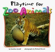 Cover of: Playtime for Zoo Animals (Zoo Animals (Carolrhoda))