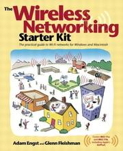 Cover of: The wireless networking starter kit: the practical guide to Wi-Fi networks for Windows and Macintosh