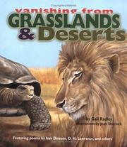 Cover of: Grasslands and Deserts (Radley, Gail. Vanishing from.) | Gail Radley