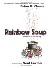 Cover of: Rainbow soup: adventures in poetry