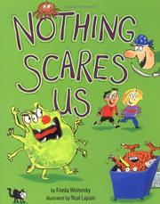 Cover of: Nothing Scares Us | Frieda Wishinsky